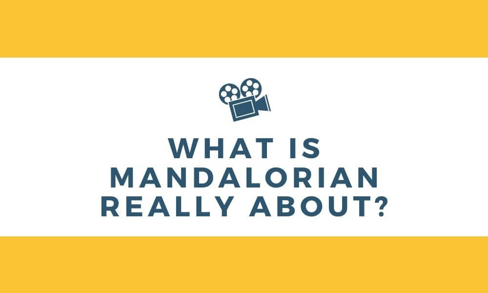 What Is Mandalorian Really About - Empirits