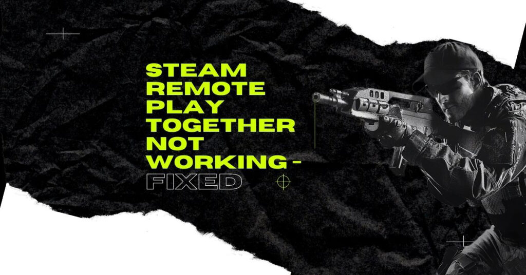 Steam Remote Play Together Not Working - Empirits