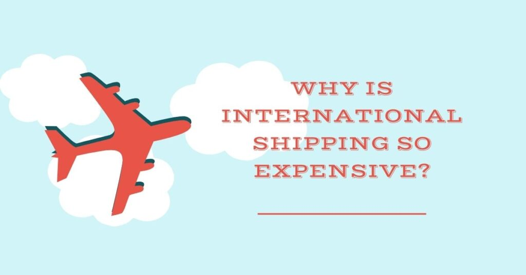 Why Is International Shipping So Expensive - Empirits